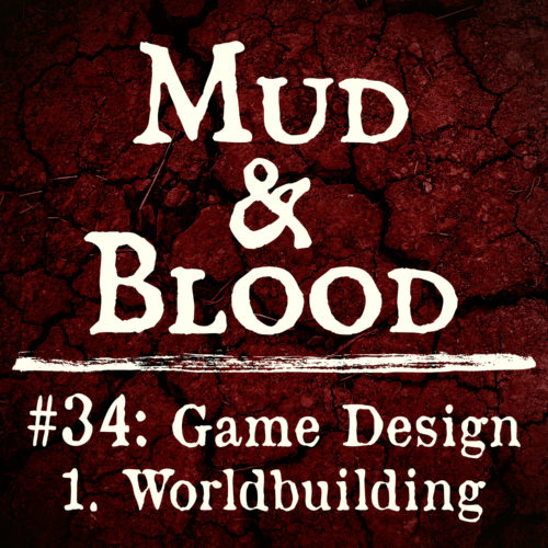 34: Game Design 1 - Worldbuilding • 9littlebees